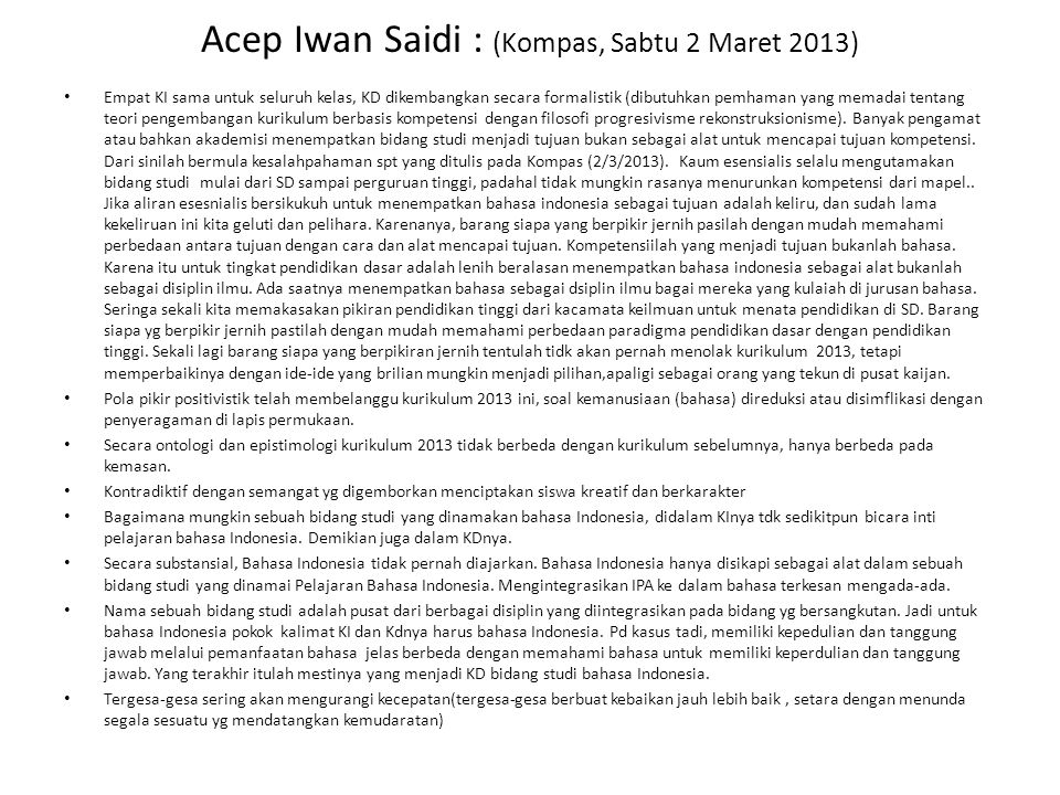 Acep Iwan Saidi : (Kompas, Sabtu 2 Maret 2013)