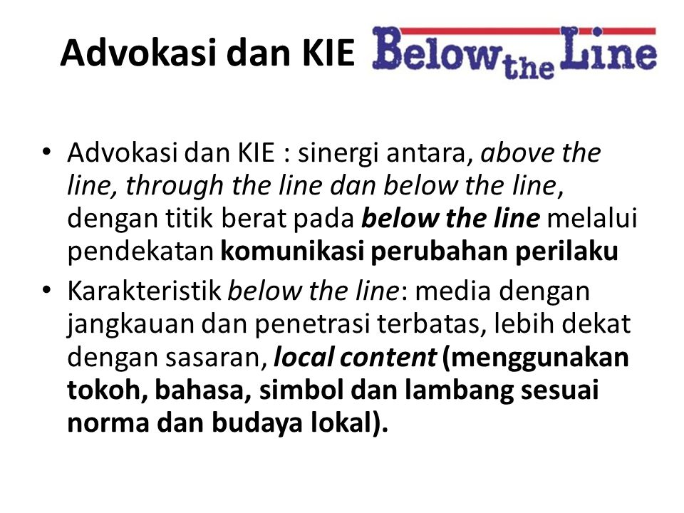 Advokasi dan KIE Below The Line