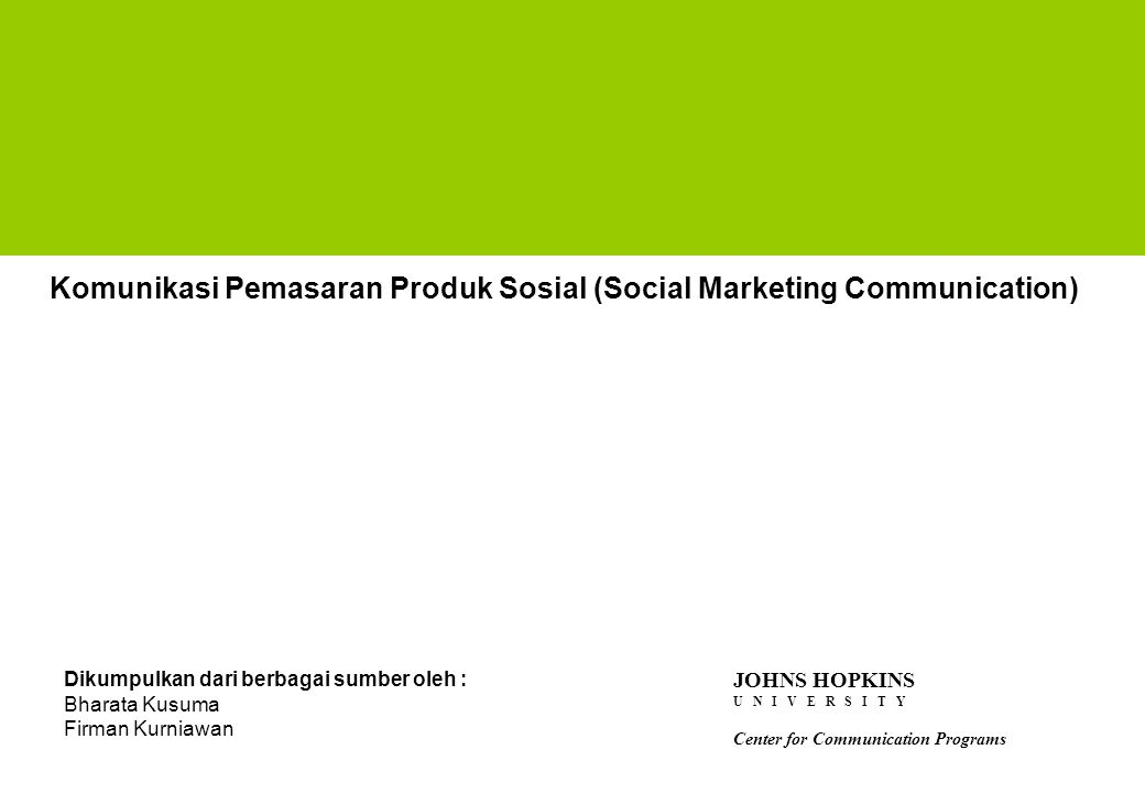 Komunikasi Pemasaran Produk Sosial (Social Marketing Communication)