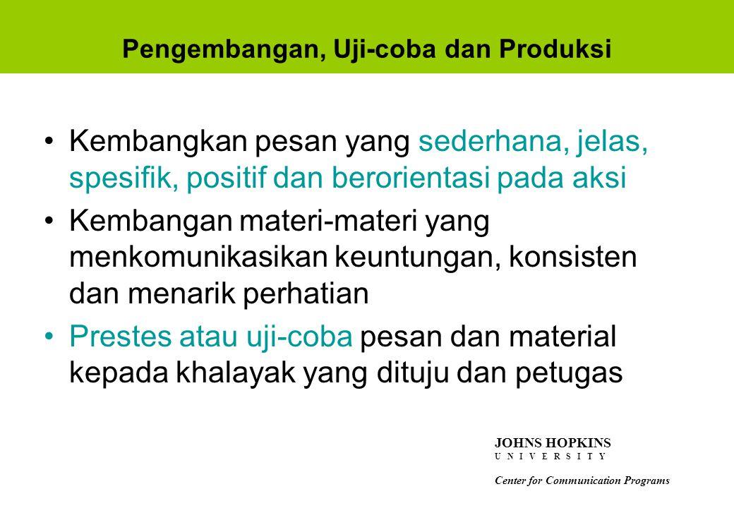 Pengembangan, Uji-coba dan Produksi