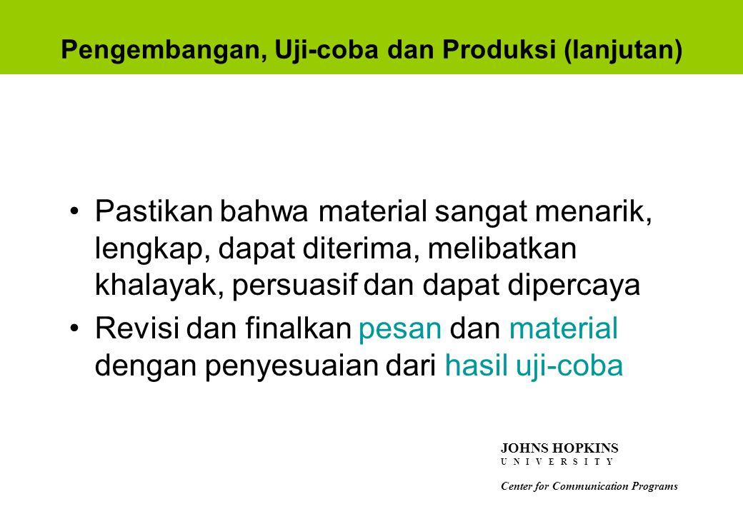 Pengembangan, Uji-coba dan Produksi (lanjutan)