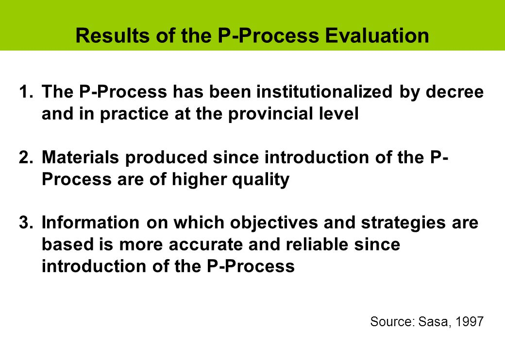 Results of the P-Process Evaluation