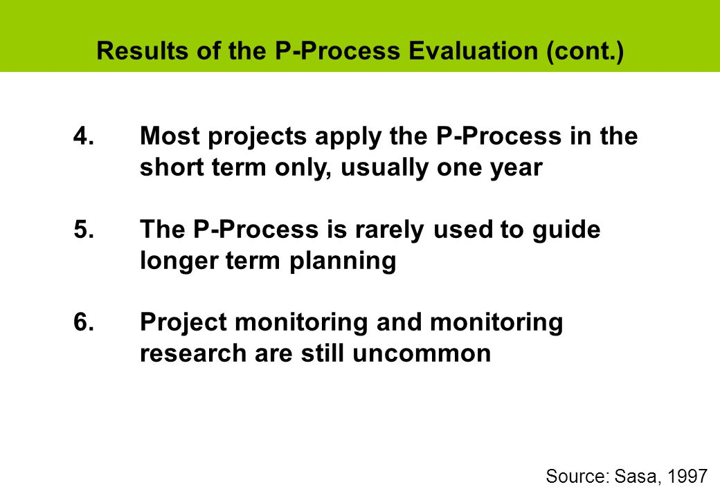 Results of the P-Process Evaluation (cont.)