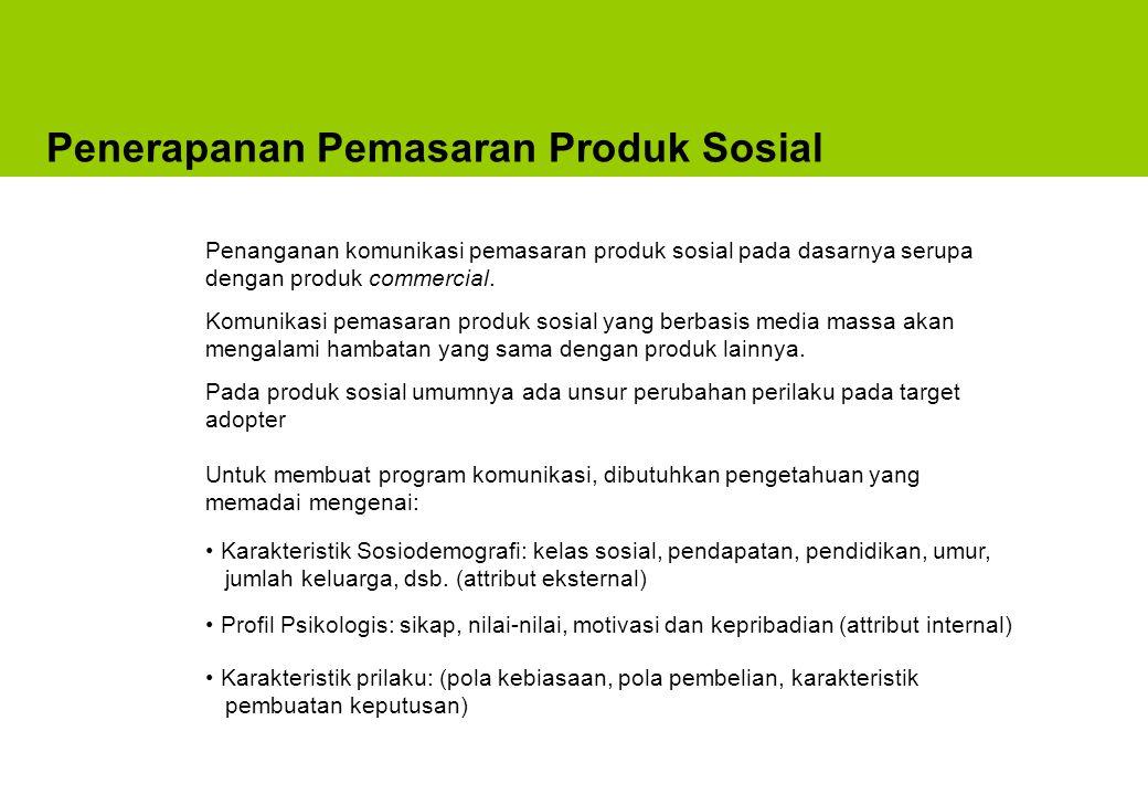 Penerapanan Pemasaran Produk Sosial