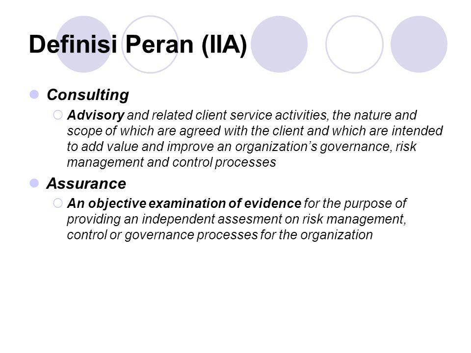 Definisi Peran (IIA) Consulting Assurance
