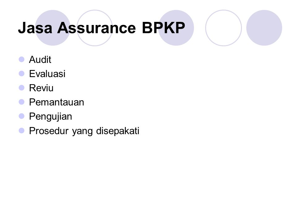 Jasa Assurance BPKP Audit Evaluasi Reviu Pemantauan Pengujian