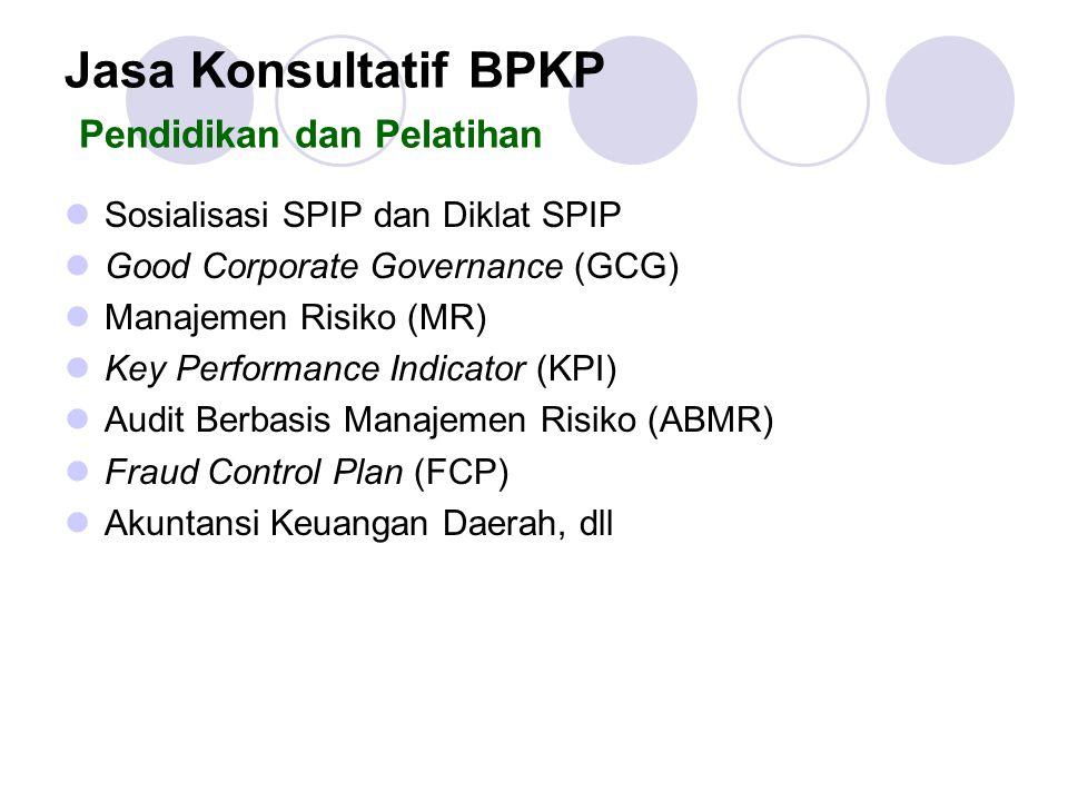 Jasa Konsultatif BPKP Pendidikan dan Pelatihan