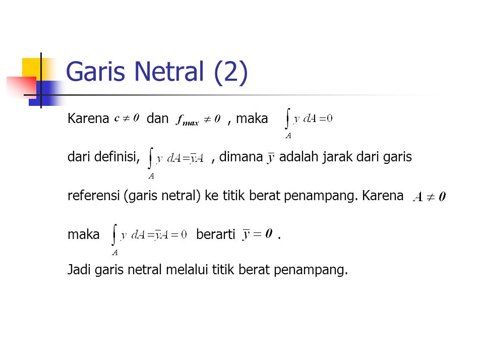 Garis Netral (2) Karena dan , maka