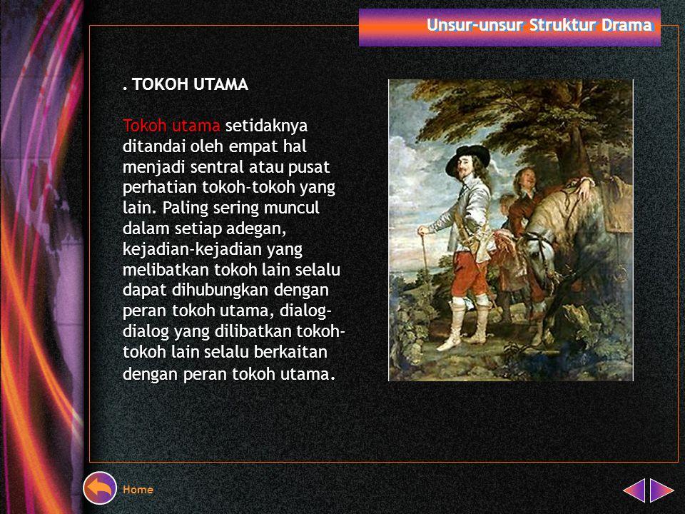 . TOKOH UTAMA Unsur-unsur Struktur Drama