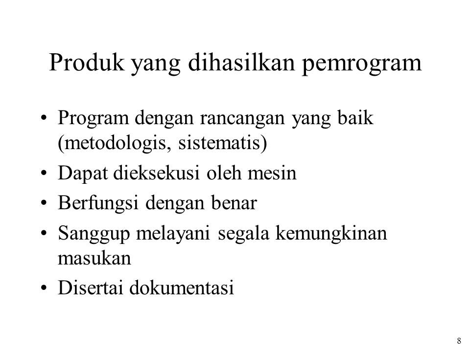 Produk yang dihasilkan pemrogram
