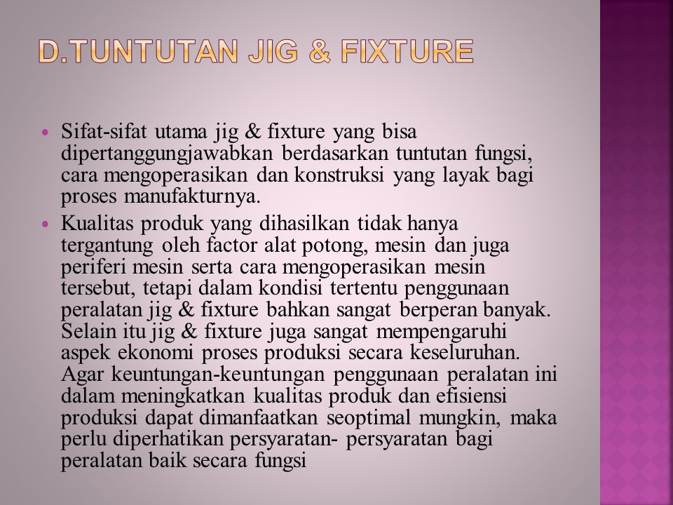 D.Tuntutan Jig & Fixture