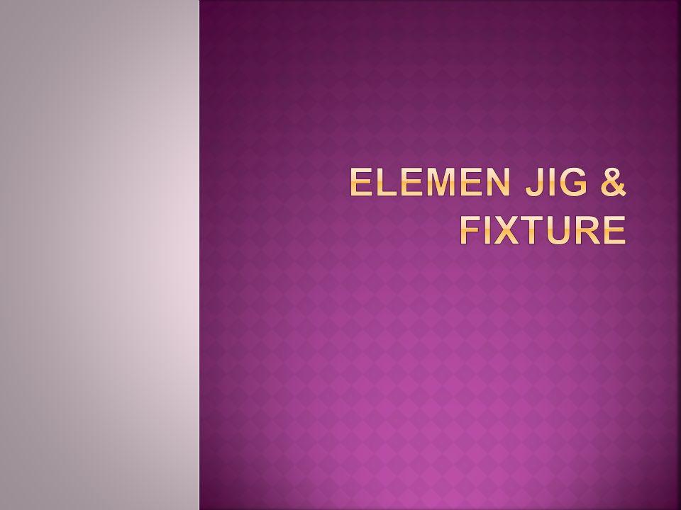 ELEMEN JIG & FIXTURE