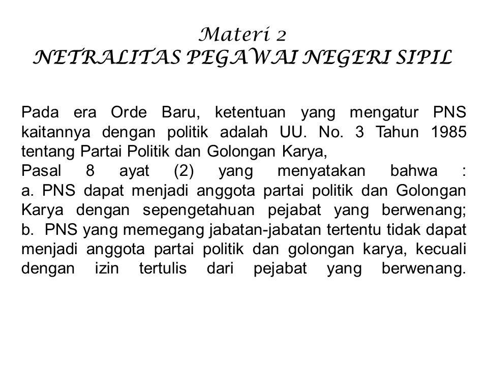 Materi 2 NETRALITAS PEGAWAI NEGERI SIPIL
