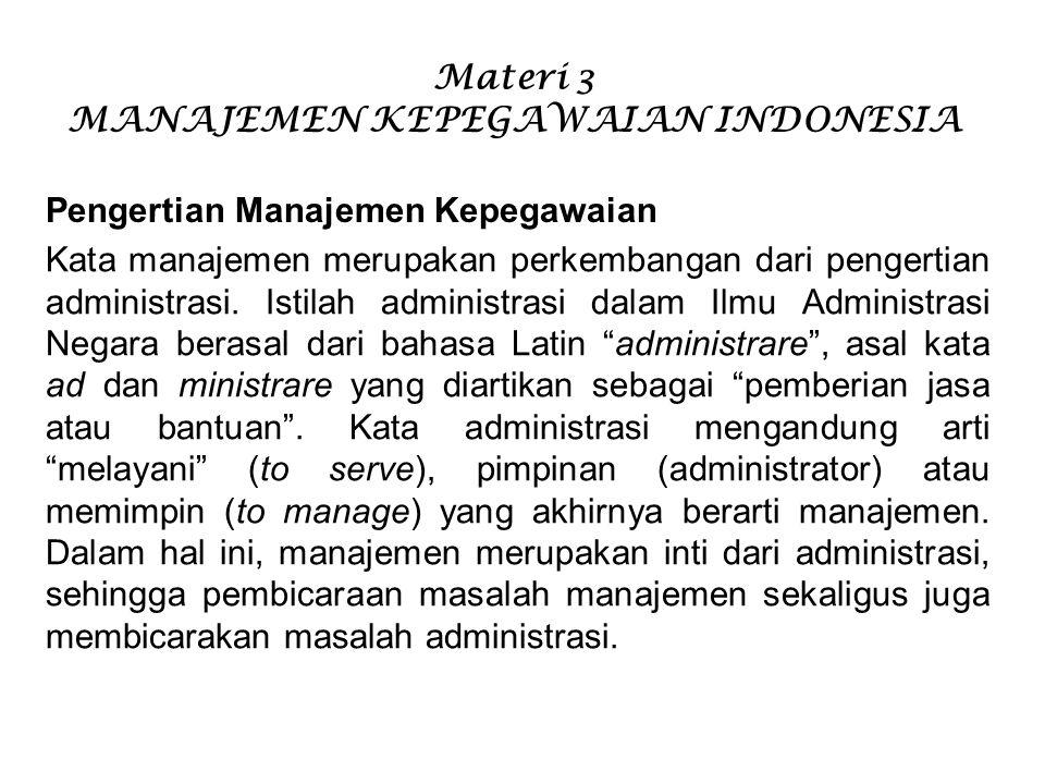 Materi 3 MANAJEMEN KEPEGAWAIAN INDONESIA