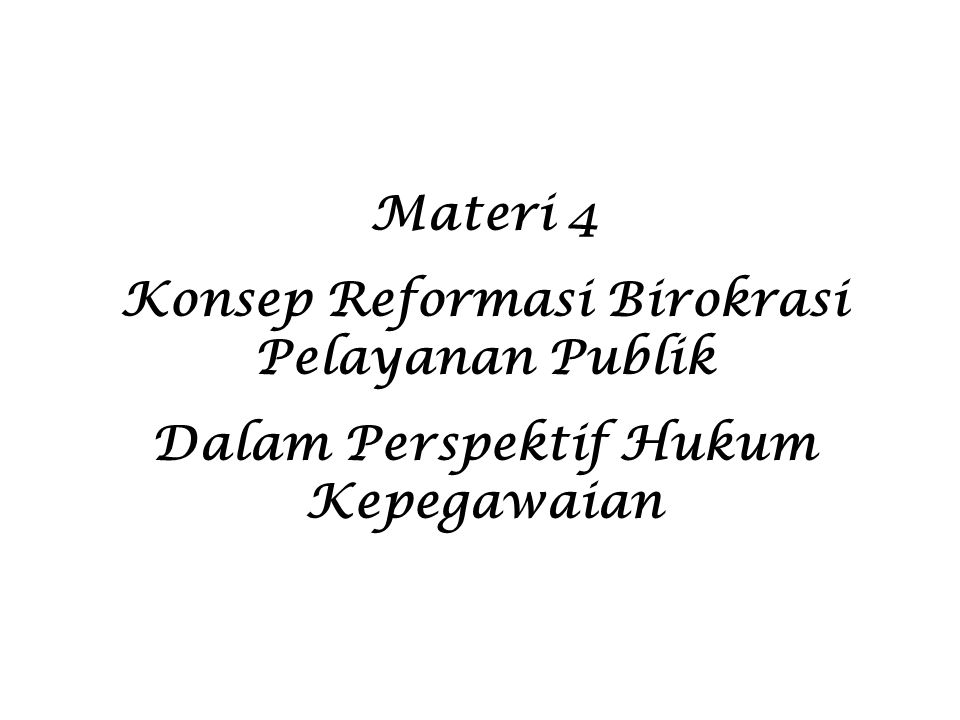 Konsep Reformasi Birokrasi Pelayanan Publik