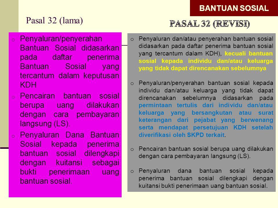 Pasal 32 (lama) Pasal 32 (revisi) BANTUAN SOSIAL
