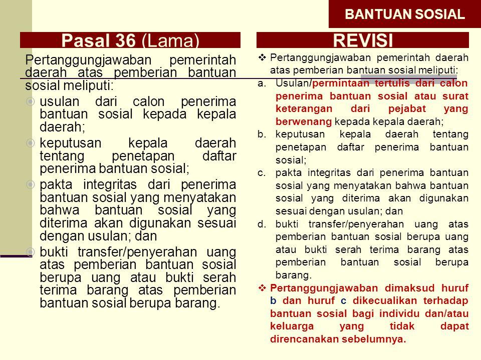 Pasal 36 (Lama) REVISI BANTUAN SOSIAL