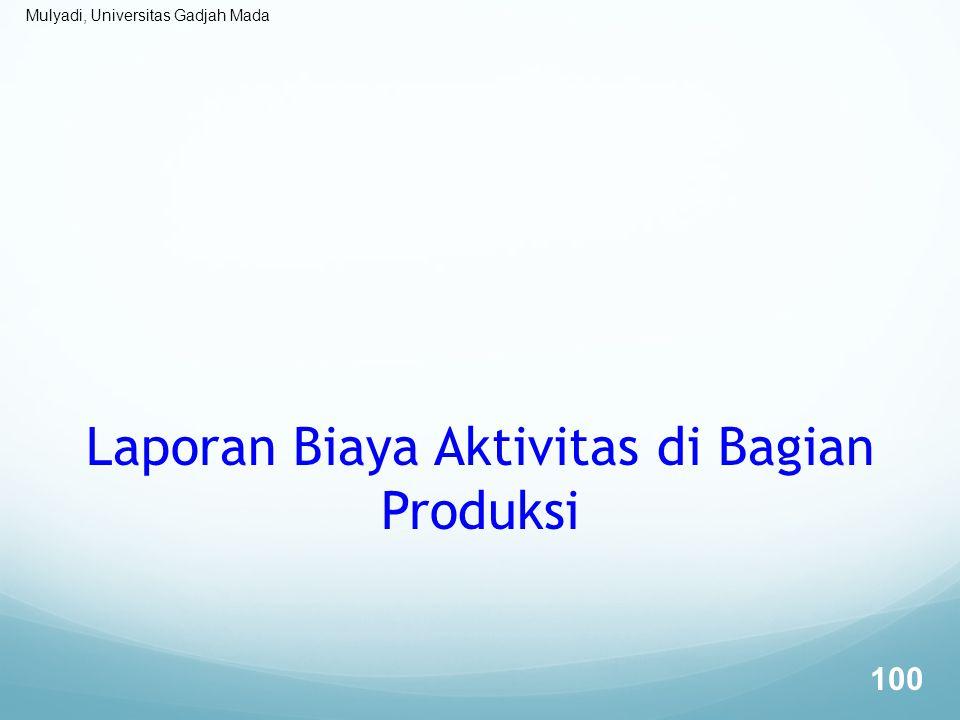 Laporan Biaya Aktivitas di Bagian Produksi
