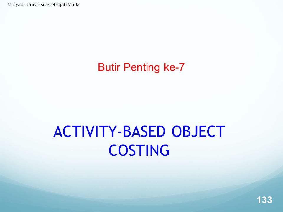 ACTIVITY-BASED OBJECT COSTING
