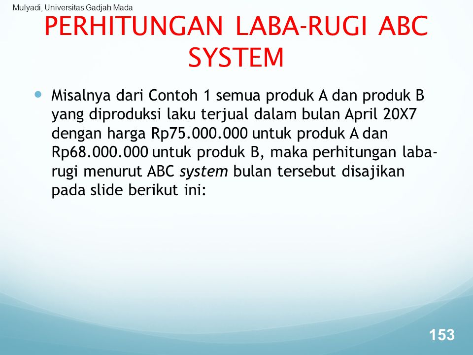 PERHITUNGAN LABA-RUGI ABC SYSTEM
