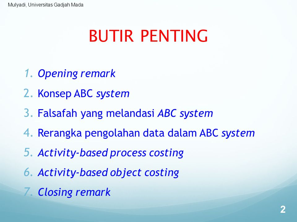BUTIR PENTING Opening remark Konsep ABC system