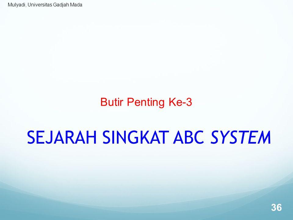 SEJARAH SINGKAT ABC SYSTEM