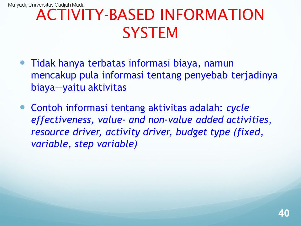 ACTIVITY-BASED INFORMATION SYSTEM