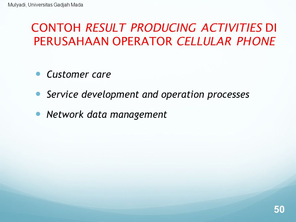 CONTOH RESULT PRODUCING ACTIVITIES DI PERUSAHAAN OPERATOR CELLULAR PHONE