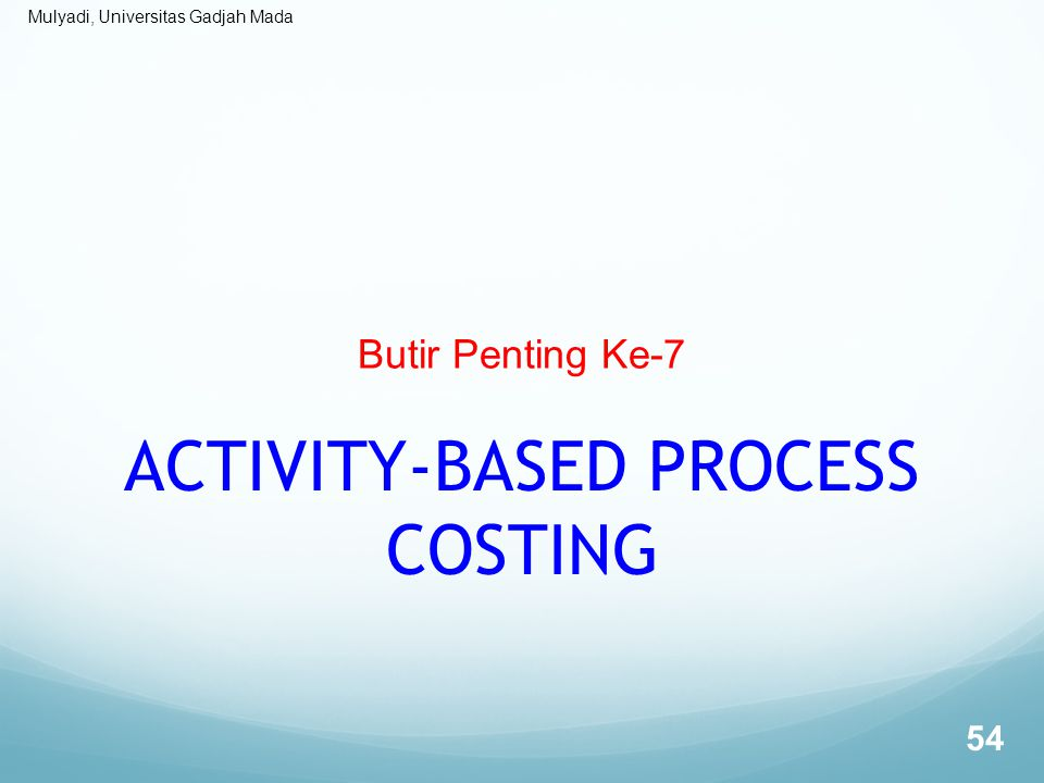 ACTIVITY-BASED PROCESS COSTING