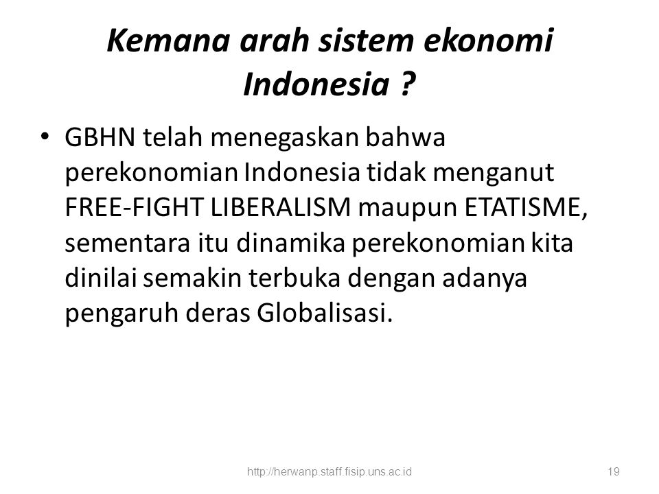 Kemana arah sistem ekonomi Indonesia
