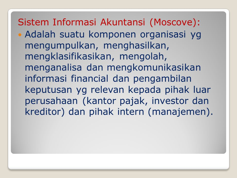 Sistem Informasi Akuntansi (Moscove):
