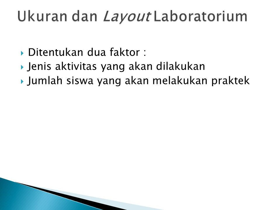 Ukuran dan Layout Laboratorium