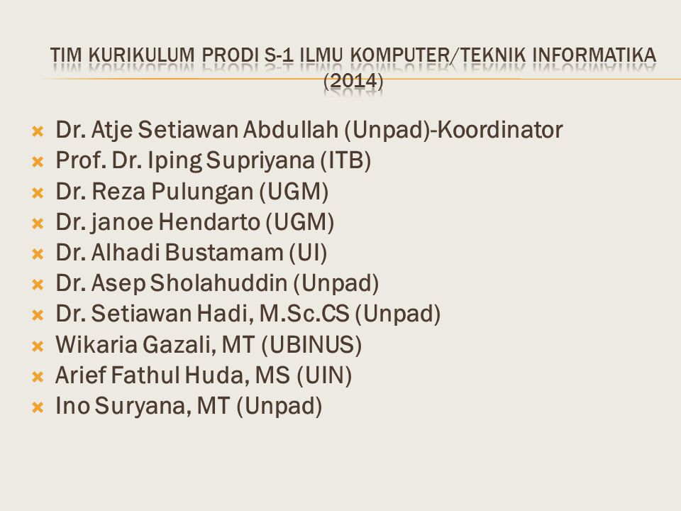 Tim kurikulum Prodi s-1 ilmu komputer/teknik informatika (2014)