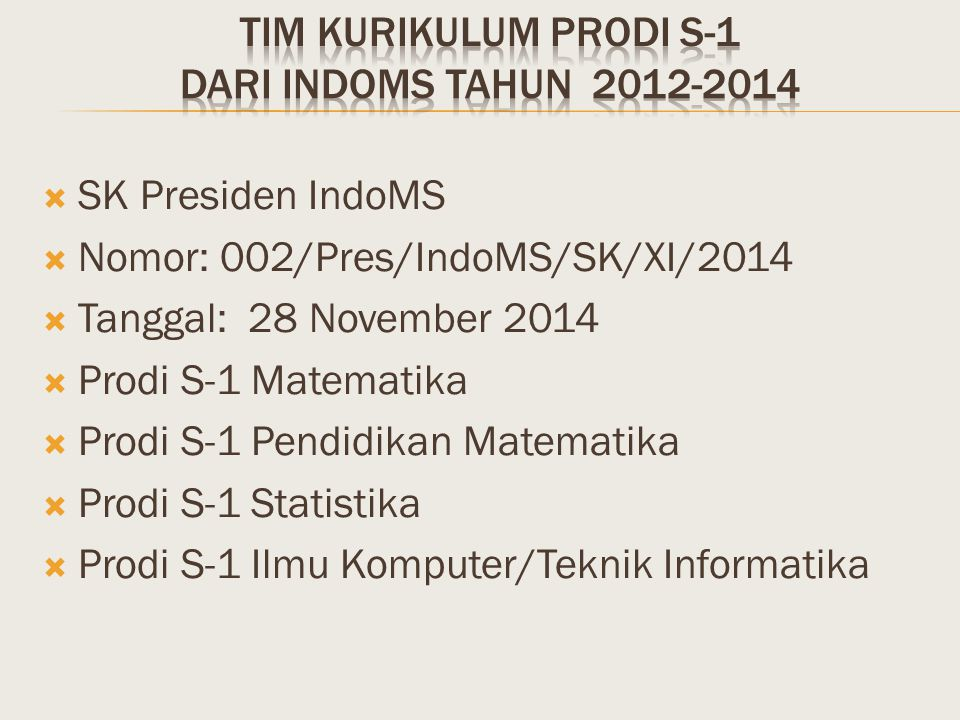 TIM KURIKULUM PRODI S-1 DARI INDOMS TAHUN 2012-2014