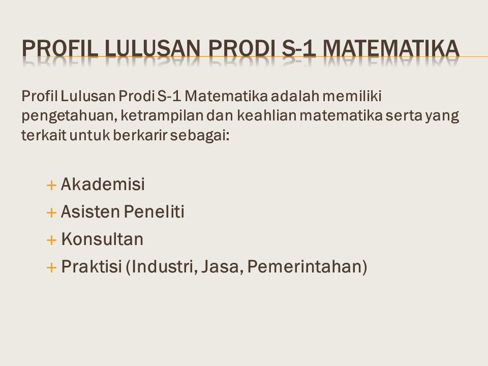 Profil lulusan prodi s-1 matematika