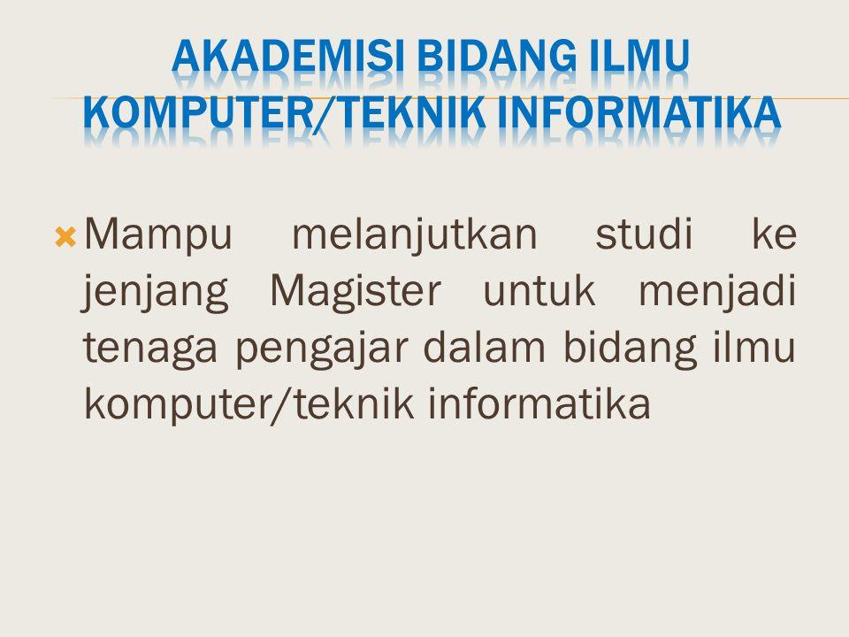 Akademisi Bidang Ilmu Komputer/Teknik Informatika
