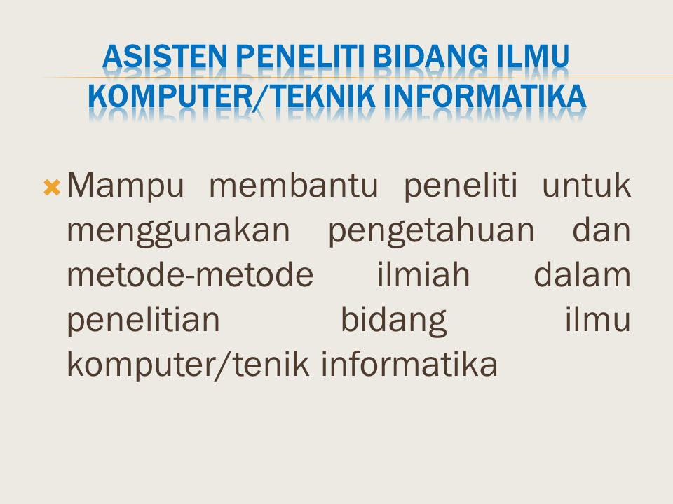 Asisten Peneliti Bidang Ilmu Komputer/Teknik Informatika
