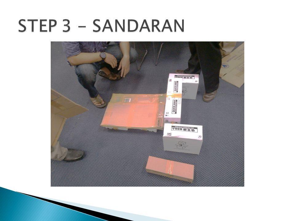 STEP 3 - SANDARAN