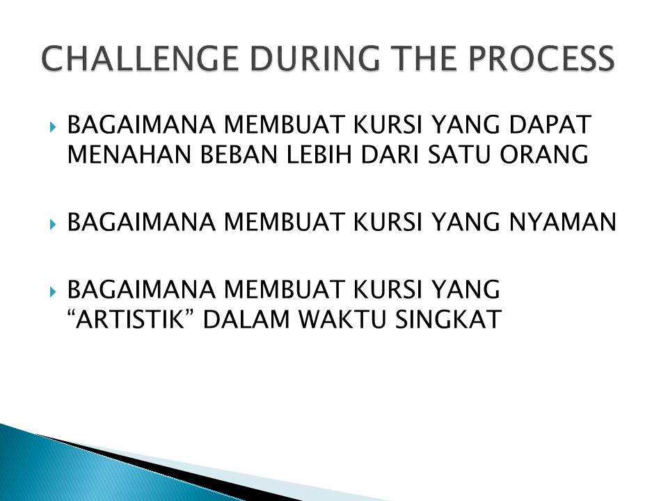 CHALLENGE DURING THE PROCESS