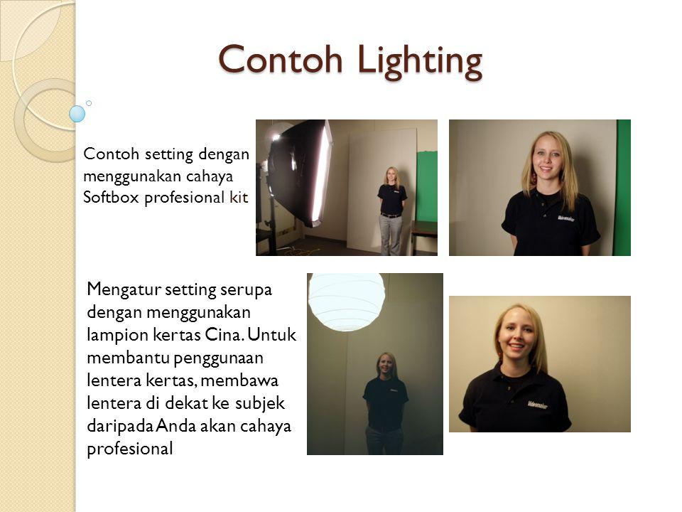 Contoh Lighting Contoh setting dengan menggunakan cahaya Softbox profesional kit.