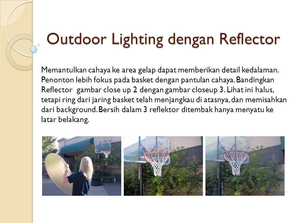 Outdoor Lighting dengan Reflector