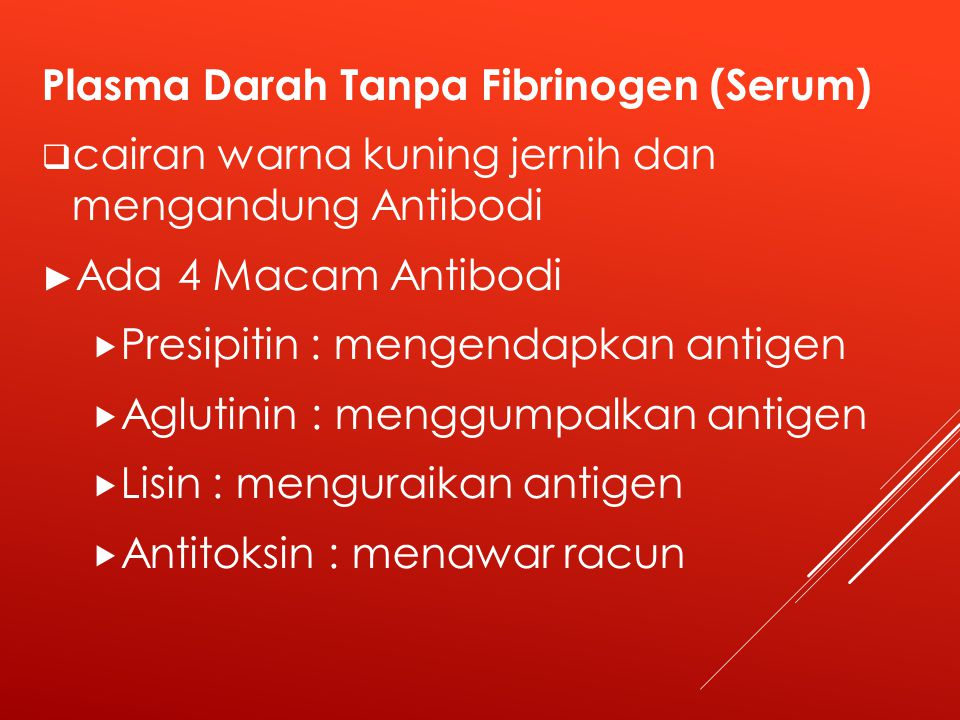 Plasma Darah Tanpa Fibrinogen (Serum)