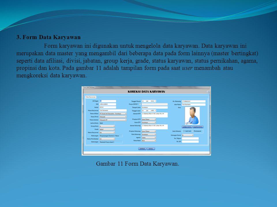 Gambar 11 Form Data Karyawan.