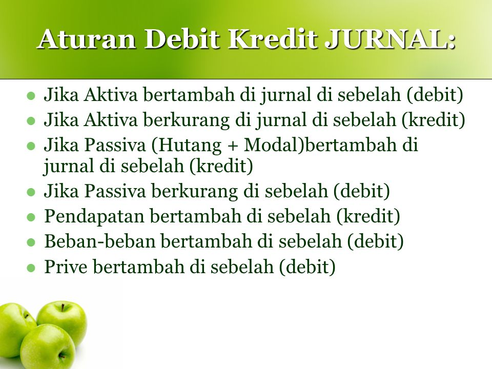 Aturan Debit Kredit JURNAL:
