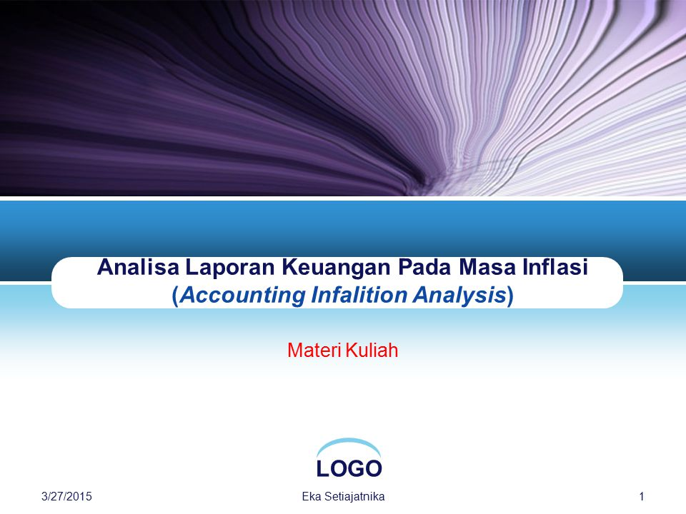 Analisa Laporan Keuangan Pada Masa Inflasi (Accounting Infalition Analysis)