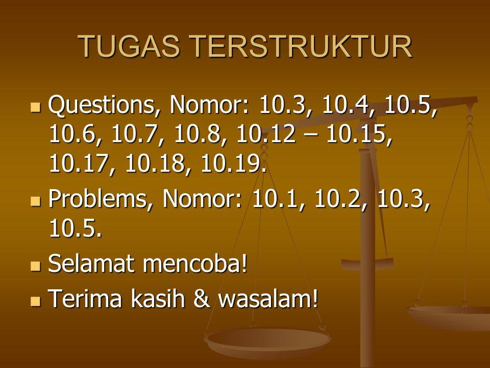 TUGAS TERSTRUKTUR Questions, Nomor: 10.3, 10.4, 10.5, 10.6, 10.7, 10.8, 10.12 – 10.15, 10.17, 10.18, 10.19.