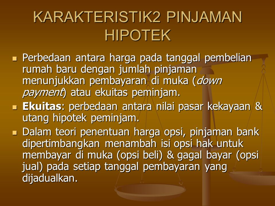 KARAKTERISTIK2 PINJAMAN HIPOTEK