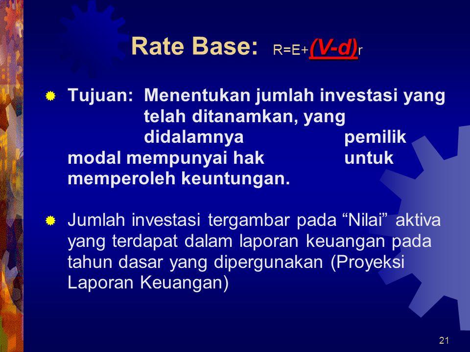 Rate Base: R=E+(V-d)r