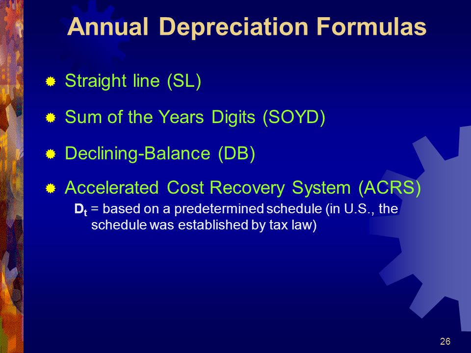 Annual Depreciation Formulas