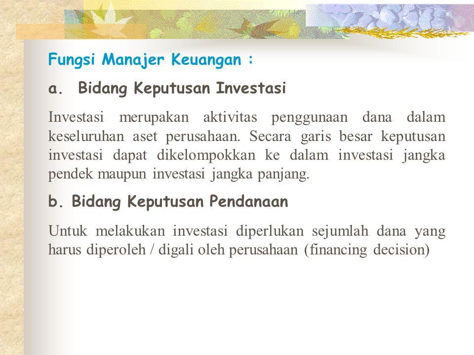 Fungsi Manajer Keuangan :